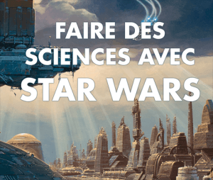 More science and less fiction with Star Wars