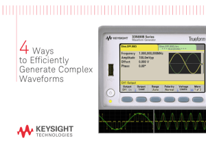 Erzeugung komplexer Wellenformen (Bild: Keysight Technologies).