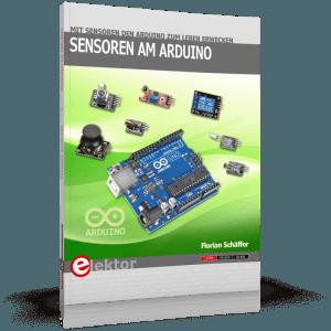 Mit Sensoren den Arduino zum Leben erwecken