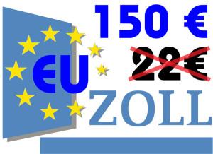 Neue Zollregeln: Für Sendungen ≤ 22 € entfällt Mehrwertsteuerbefreiung