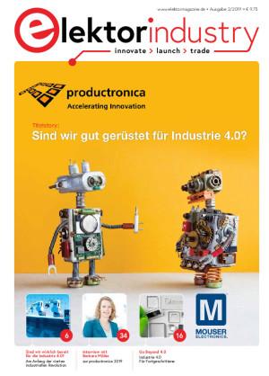 Elektor Industry 3/2019 verfügbar: Spezialausgabe zur productronica