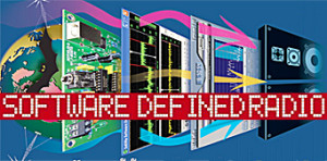 Software Defined Radio : un sujet chaud