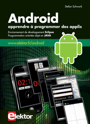 Apprendre à programmer des applis sous ANDROID