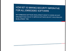 Free white paper: How IoT is Making Security Imperative for All Embedded Software
