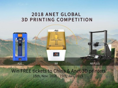 Win a trip to China in the Anet 3D Printing Competition