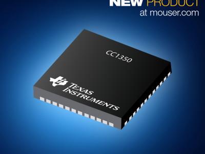 Jetzt bei Mouser: Mikrocontroller CC1350 von Texas Instruments bietet BLE- und Sub-GHz-Anbindung