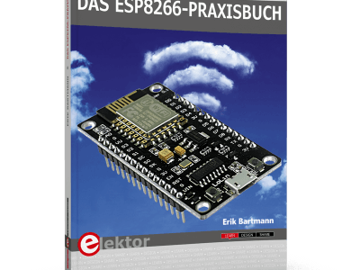 Weltweit erstes Fachbuch zu ESP8266 jetzt von Elektor