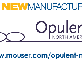 Mouser Electronics Signs Global Distribution Deal with  Opulent North America