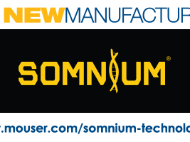 Mouser Electronics and SOMNIUM Technologies Sign Global Distribution Deal