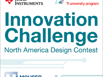 Mouser to Sponsor Texas Instruments Innovation Challenge Design Contest for University Engineering Students