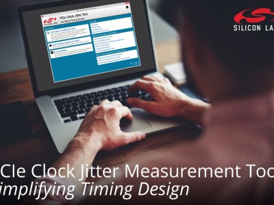 PCI Express Clock Jitter Measurement Tool from Silicon Labs Simplifies Timing Design