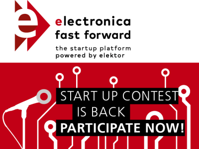 electronica Fast Forward 2018: Die Startup-Plattform, powered by Elektor - Teilnahmebedingungen