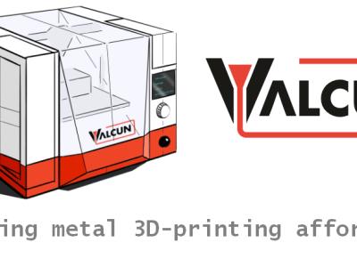 ValCUN: making metal printing affordable