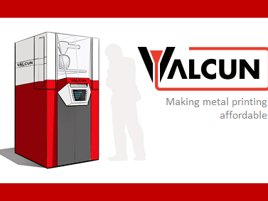 ValCUN, making metal printing affordable