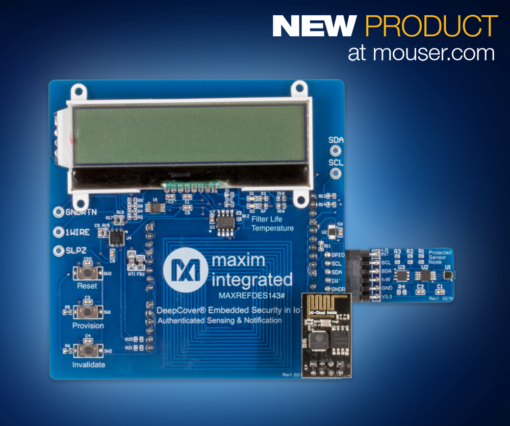 Maxim MAXREFDES143 embedded security reference design, now at Mouser