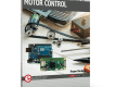 """Motor Control: Projects with Arduino & Raspberry Pi"" von Dogan Ibrahim"