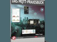 Neues Praxisbuch zum MQTT-Protokoll
