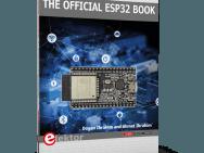 The Official ESP32 Book is nu verkrijgbaar in de Elektor-shop