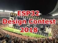 ESP32 Design Contest 2018: Met gratis hardware!
