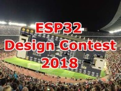 Machen Sie mit beim ESP32 Design Contest 2018!