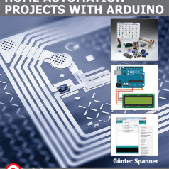New from Elektor: Home Automation Projects with Arduino