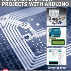 Nieuw boek van Elektor: Home Automation Projects with Arduino