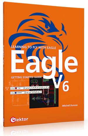 New Book:  Elektor's Guide to Eagle V6