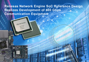 Network Engine SoC Reference Design Realizes Development of 400-Gbps Communication Equipment