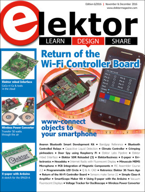 Elektor Magazine edition 6/2016 available in print and online