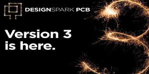 DesignSpark PCB design software upgraded to version 3
