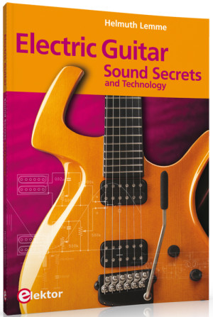 New Book: Electric Guitar Sound Secrets and Technology