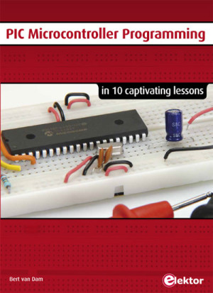 New Book from Elektor: PIC Microcontroller Programming