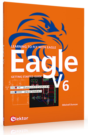 New Book: Elektor's Guide to Eagle V6