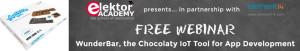 Latest Elektor/element14 Webinar Is WunderBar, The Chocolaty IoT Tool For App Development