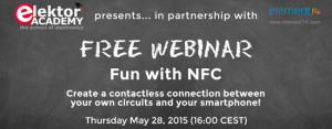 Elektor and Element14 bring you the NFC Webinar