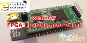 Gratis Elektor-webinar: FPGA Development Board