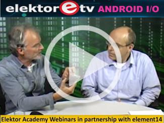 Elektor.TV | Carte d'E/S Android Elektor : concentrez-vous sur l'essentiel