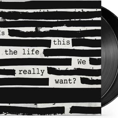 Review: Roger Waters - Is This The Life We Really Want (LP)