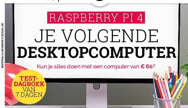 MagPi 11 stelt je volgende desktopcomputer voor: de Raspberry Pi 4